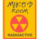 Personalized RADIOACTIVE Kids Bedroom Door Sign