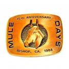 Mule Days Bishop California 1984 Brass Belt Buckle