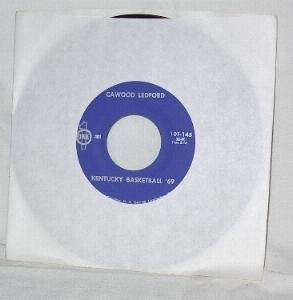 Cawood Ledford Kentucky Basketball 69 & Ballad of Adolph Rupp 45 RPM