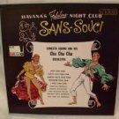 HAVANA'S FABULOUS NIGHT CLUB SANS-SOUCI