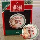 Hallmark Ornament Keepsake Miniature Mom 1991
