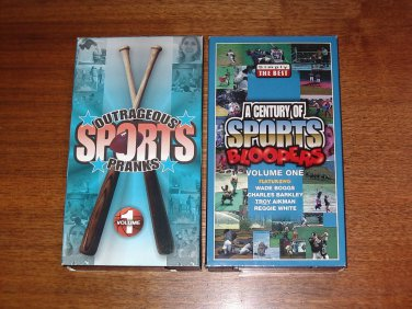 Century of Sports Bloopers, Vol. 1 AND Outrageous Sports Pranks Vol. 1 VHS TAPES