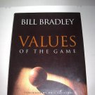 Values of the Game by Bill Bradley and Phil Jackson Hardcover SIGNED
