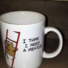 I THINK I NEED A MENTOR Vintage MUG 1986