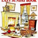 The Calvin and Hobbes Lazy Sunday Book Bill Watterson 0836218523