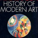History of Modern Art: Painting Sculpture Architecture Photography 5th by Arnason 013184105X