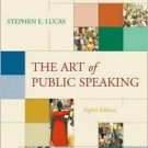 The Art of Public Speaking 8th Ed. by Stephen E Lucas 0072564067