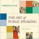 The Art of Public Speaking 8th Ed by Stephen E. Lucas 007256296X