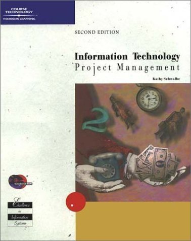 Information Technology Project Management 2nd Kathy Schwalbe 0619035285