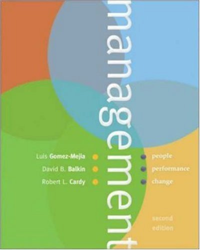 Management : People, Performance, Change by Luis R. Gomez-Mejia 0072939117