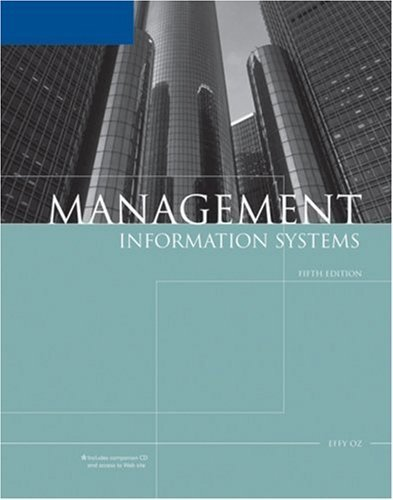 Management Information Systems 5th by Effy Oz 1418835978
