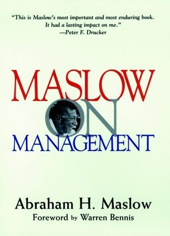 Maslow on Management by Abraham H. Maslow 0471247804
