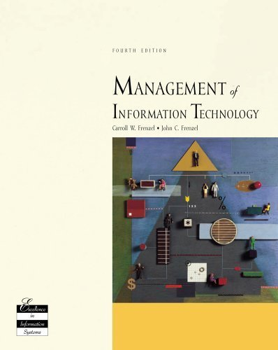Management of Information Technology 4th by Carroll W Frenzel 0619034173