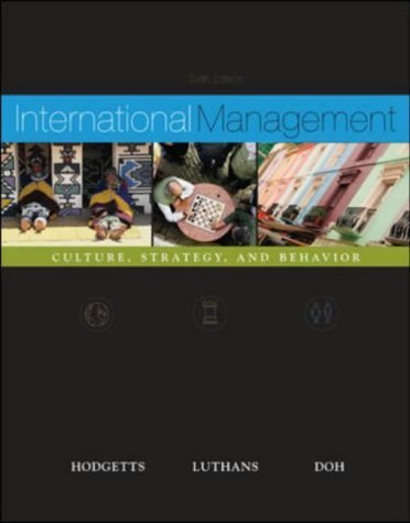International Management : Culture, Strategy, and Behavior by Richard M. Hodgetts 0072961082