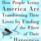 Life 2.0 How People Across America Are Transforming Their Lives by Karlgaard 1400046076