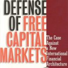 In Defense of Free Capital Markets by David F DeRosa Ph.D. 157660036X