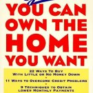 Yes! You Can Own the Home You Want by Gary W. Eldred 0471099783