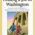 Insider's Guide to Finding a Job in Washington by Bruce Maxwell 1568024738