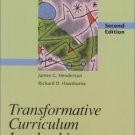 Transformative Curriculum Leadership 2nd by James Henderson 0130810754
