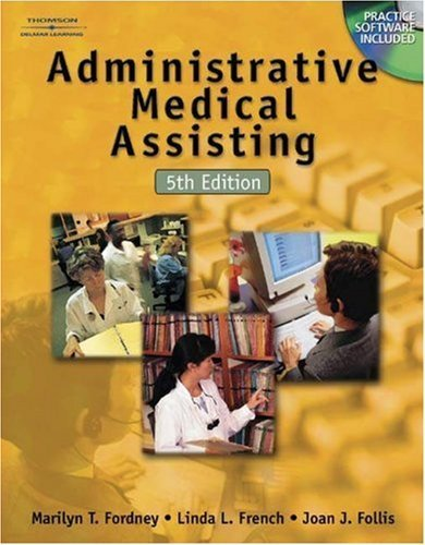 Administrative Medical Assisting 5th by Joan J. Follis 076686250X