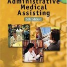 Administrative Medical Assisting 5th by Joan J. Follis 076686250X