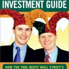 The Motley Fool Investment Guide by David Gardner 0743201736