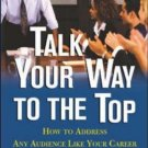 Talk Your Way to the Top by Kevin Daley 007140564X
