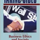 Taking Sides : Clashing Views in Business Ethics and Society 9th by Lisa H Newton 0073527203