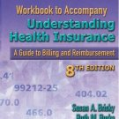 Workbook to Accompany Understanding Health Insurance 8th by Ruth M. Burke 140189609X