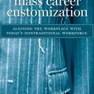 Mass Career Customization by Cathleen Benko 1422110338