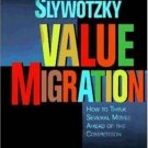Value Migration by Adrian J. Slywotzky 0875846327