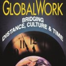 GlobalWork : Bridging Distance, Culture and Time by Robert Johansen 1555426026