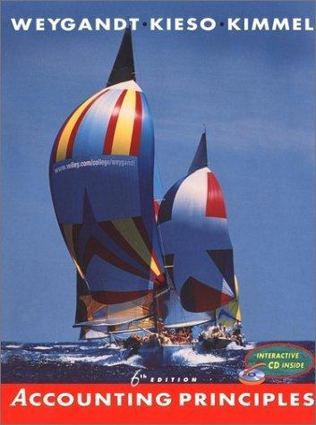 Accounting Principles 6th Edition by Donald E. Kieso 0471382280