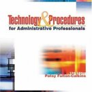 Technology & Procedures for Administrative Professionals 12th by Patsy Fulton-Calkins 0538725907