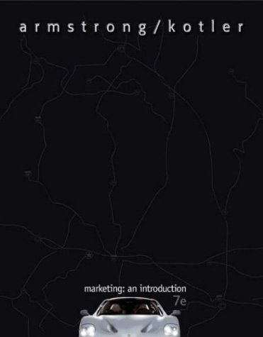 Marketing : An Introduction, 7th Edition by Gary Armstrong 0131424106