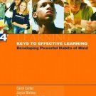 Keys to Effective Learning : Developing Powerful Habits of Mind 4th by Carol Carter 0131131125
