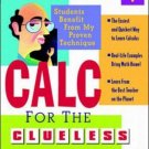 Bob Miller's Calc for the Clueless : Calc I  by Bob Miller 0070434085