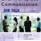 Oral Workplace Communication Job Talk 2nd by Francisco Rios 0131704605