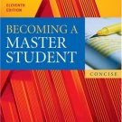 Becoming a Master Student : Concise 11th by Dave Ellis 0618595384