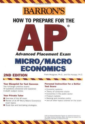 How to Prepare for the AP Microeconomics Macroeconomics by Elia Kacapyr 0764133616