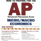 How to Prepare for the AP Microeconomics Macroeconomics by Elia Kacapyr 0764133616