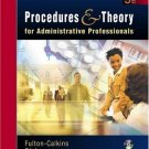 Procedures and Theory for Administrative Professionals 5th by Karin M. Stulz 0538727403