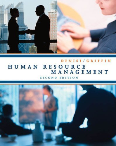 Human Resource Management 2nd by Angelo S. Denisi 0618312773