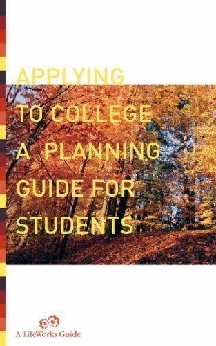Applying to College A Planning Guide by Casey Watts 0738208957