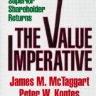 Value Imperative : Managing for Superior Shareholder Returns by James M. Mctaggart 0029206707