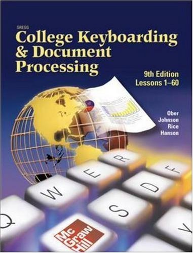 Gregg College Keyboarding & Document Processing Lessons 1-60 9th by Scot Ober 0078257565
