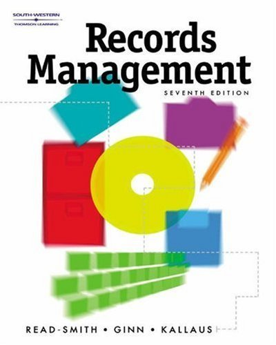 Records Management 7th by Judy Read 0538724668