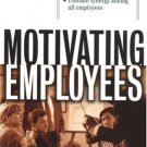 Motivating Employees by Anne Bruce 0070718687