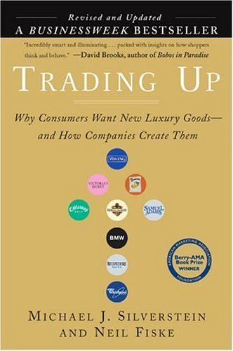 Trading Up by Michael J. Silverstein 1591840805