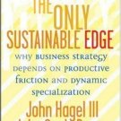 The Only Sustainable Edge by John Hagel III 1591397200